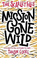 Scarlet Files: Mission Gone Wild