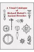 Visual Catalogue of Richard Hattatt's Ancient Brooches
