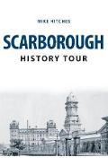Scarborough History Tour - Mike Hitches
