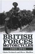 British Forces Motorcycles 1925-1945 - Chris Orchard