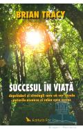 Succesul in viata - Brian Tracy