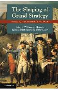 Shaping of Grand Strategy