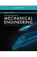 Introduction to Mechanical Engineering, Enhanced, SI Edition - Jonathan Wickert