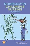 Numeracy in Children's Nursing - Arija Parker