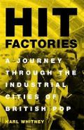 Hit Factories - Karl Whitney