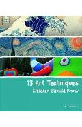 13 Art Techniques Children Should Know - Angela Wenzel