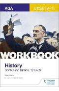 AQA GCSE (9-1) History Workbook: Conflict and Tension, 1918-