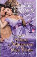 When the Marquess Was Mine - Caroline Linden