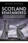 Scotland Remembered - Michael Meighan