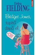 Bridget Jones, topita dupa el - Helen Fielding