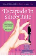 Escapade in sinceritate - Bethany Marshall