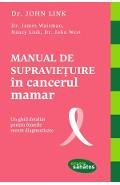 Manual de supravietuire in cancerul mamar - John Link
