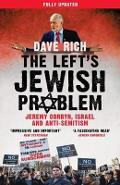 Left's Jewish Problem - Updated Edition