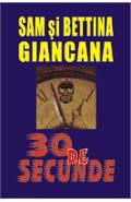 30 de secunde - Sam Giancana, Bettina Giancana