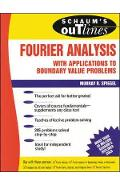 Schaum's Outline of Fourier Analysis with Applications to Bo - Murray Spiegel