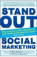 Stand Out Social Marketing: How to Rise Above the Noise, Dif