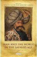 Iran and the World in the Safavid Age