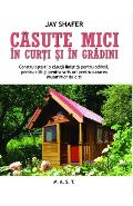 Casute mici in curti si in gradini - Jay Shafer