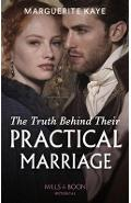 Truth Behind Their Practical Marriage - Marguerite Kaye