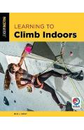 Learning to Climb Indoors - Eric Hoerst