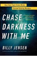 Chase Darkness With Me - Billy Jensen