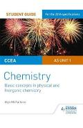 CCEA as Chemistry Student Guide: Unit 1: Basic Concepts in P