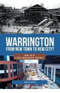 Warrington: From New Town to New City? - Janice Hayes
