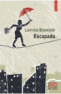 eBook Escapada - Lavinia Braniste