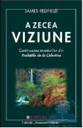A Zecea Viziune - James Redfield