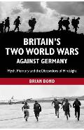 Britain's Two World Wars against Germany - Brian Bond