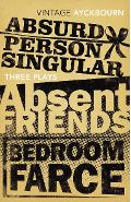 Three Plays - Absurd Person Singular, Absent Friends, Bedroo - Alan Ayckbourn
