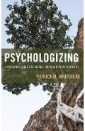 Psychologizing