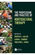 Profession and Practice of Horticultural Therapy