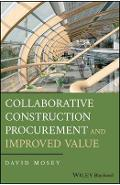 Collaborative Construction Procurement and Improved Value