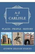 A-Z of Carlisle - Andrew Graham Stables