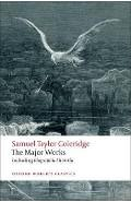 Samuel Taylor Coleridge - The Major Works - Samuel Coleridge