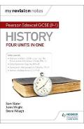 My Revision Notes: Pearson Edexcel GCSE (9-1) History: Four - Sam Slater