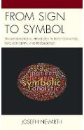 From Sign to Symbol - Joseph Newirth