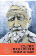 Ezra Pound and the Career of Modern Criticism