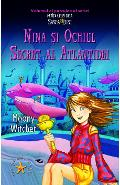 Nina si ochiul secret al Atlantidei - Moony Witcher