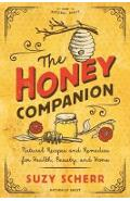 Honey Companion - Natural Recipes and Remedies for Health, B