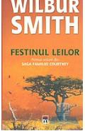 Festinul leilor - Wilbur Smith