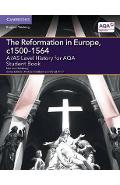 A/AS Level History for AQA the Reformation in Europe, C1500-