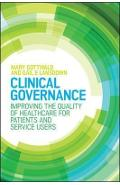 Clinical Governance: Improving the quality of healthcare for