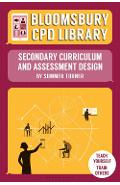 Bloomsbury CPD Library: Secondary Curriculum and Assessment