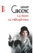 eBook La drum cu matusa-mea - Graham Greene