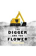 Digger and the Flower