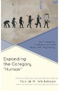 Expanding the Category Human - Patrick Whitehead
