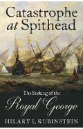 Catastrophe at Spithead - Hilary L Rubinstein
