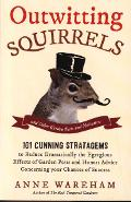 Outwitting Squirrels - Anne Wareham
